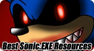 Best Sonic.EXE Resources